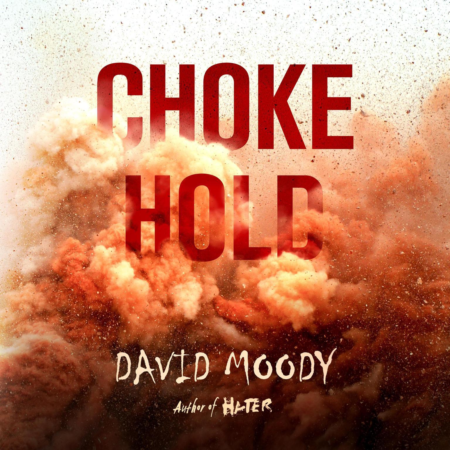 Chokehold Audiobook, by David Moody