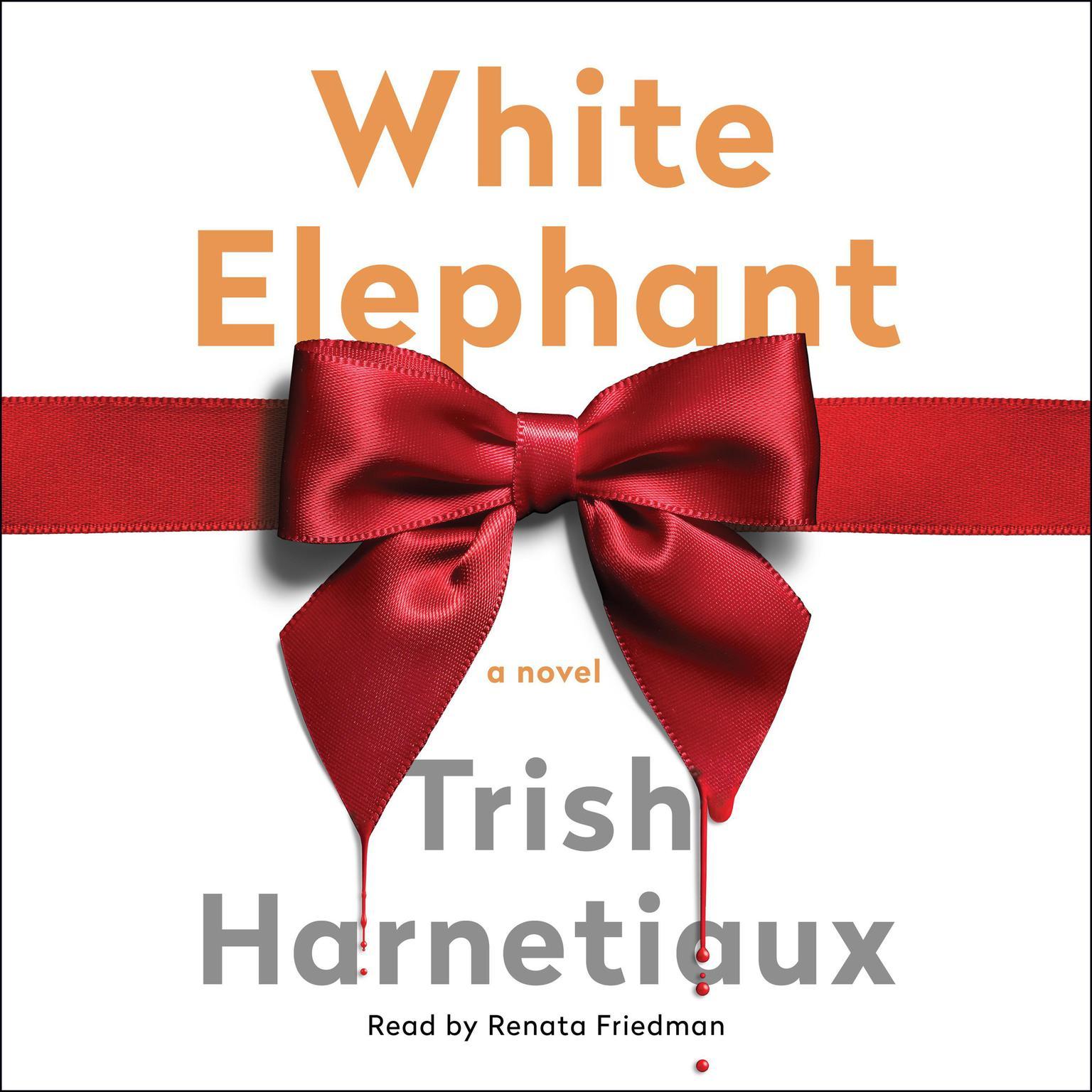 White Elephant Audiobook, by Trish Harnetiaux