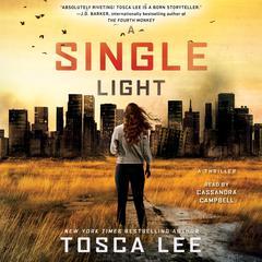A Single Light: A Novel Audiobook, by Tosca Lee