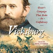 Vicksburg: Grant's Campaign That Broke the Confederacy Audiobook, by Donald L. Miller