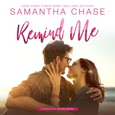 Remind Me Audiobook, by Samantha Chase
