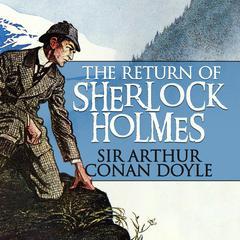 The Return of Sherlock Holmes Audiobook, by Arthur Conan Doyle