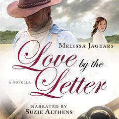 Love by the Letter Audiobook, by Melissa Jagears