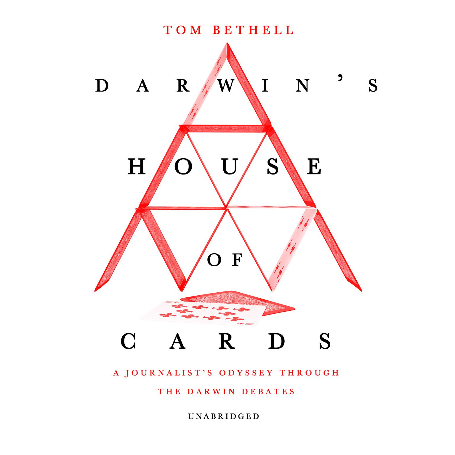 Printable Darwin's House of Cards: A Journalist's Odyssey Through the Darwin Debates Audiobook Cover Art