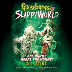 The Dummy Meets the Mummy! Audiobook, by R. L. Stine