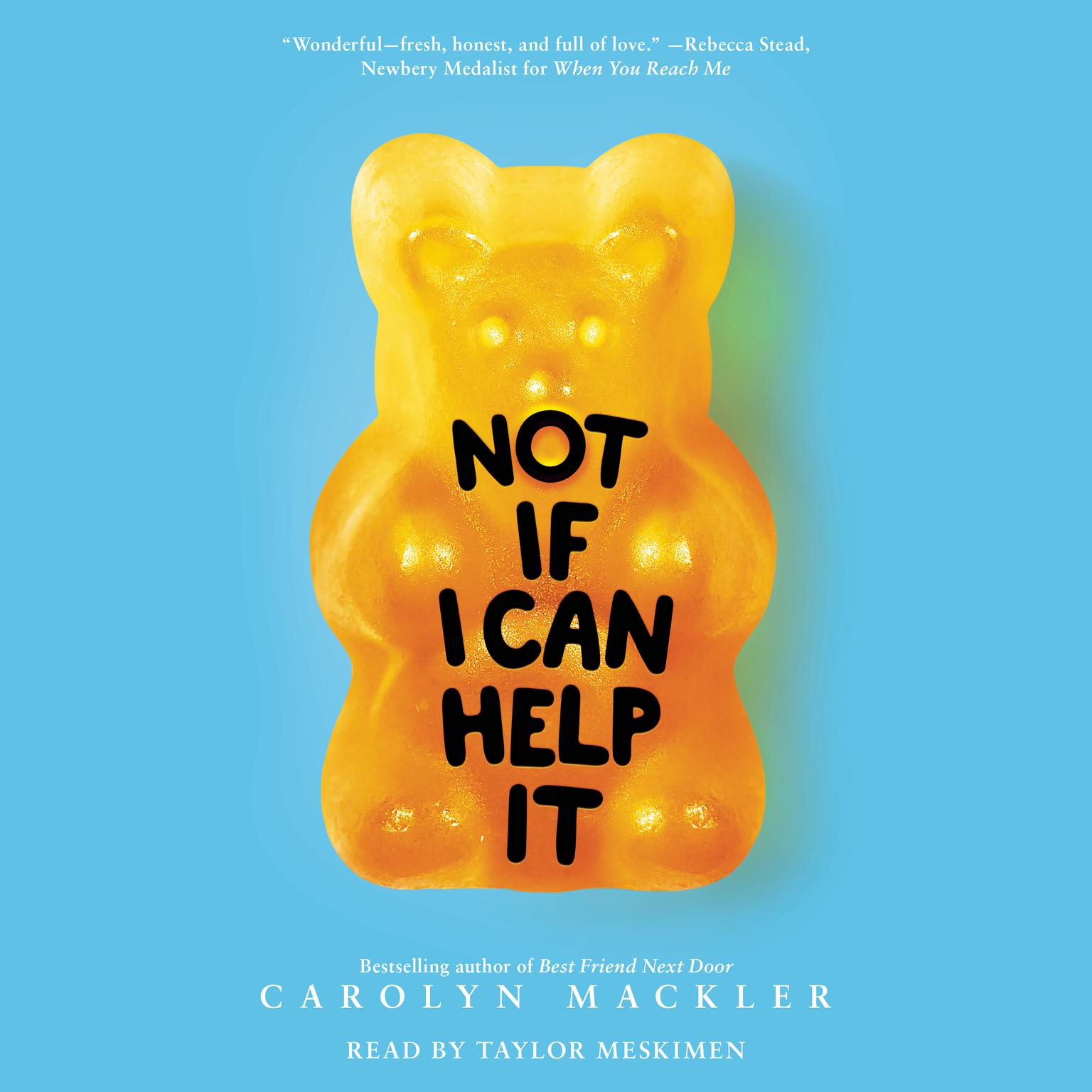 Not If I Can Help It (Digital Audio Download Edition) Audiobook, by Carolyn Mackler