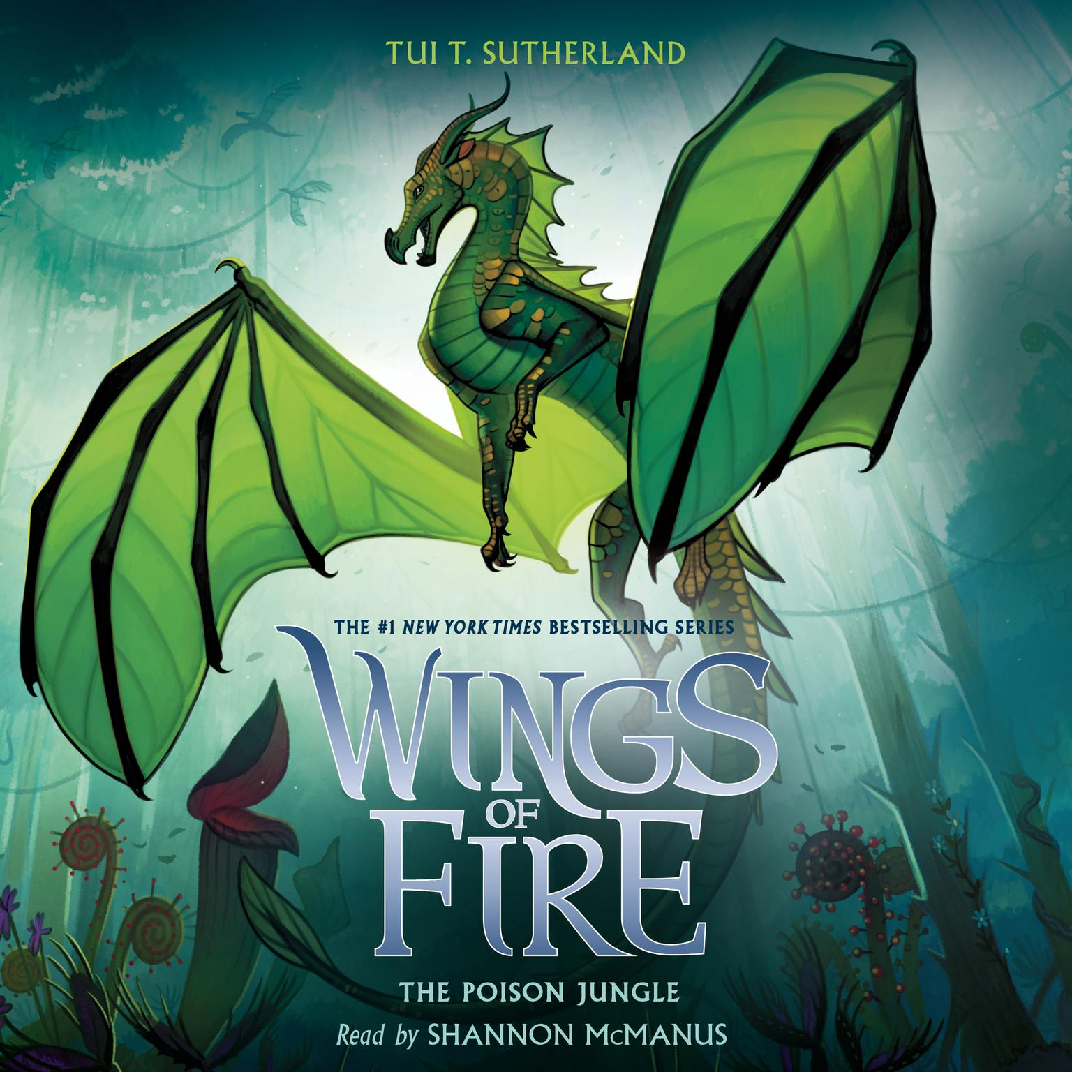 The Poison Jungle (Wings of Fire, Book 13) (Digital Audio Download Edition) Audiobook, by Tui T. Sutherland