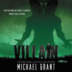 Villain Audiobook, by Michael Grant