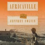 Africaville: A Novel Audiobook, by Jeffrey Colvin