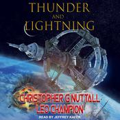 Thunder & Lightning Audiobook, by Christopher Nuttall, Leo Champion