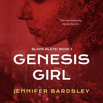 Genesis Girl Audiobook, by Jennifer Bardsley