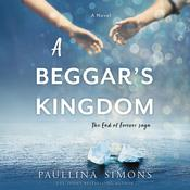 A Beggar's Kingdom: A Novel Audiobook, by Paullina Simons