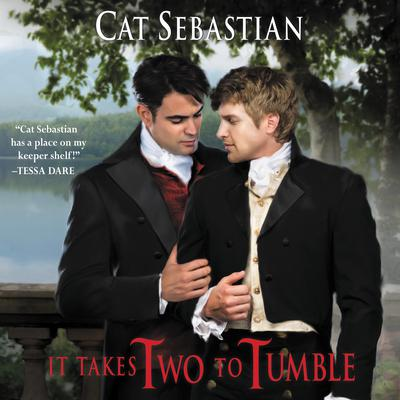 It Takes Two to Tumble: Seducing the Sedgwicks Audiobook, by Cat Sebastian