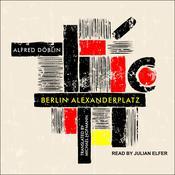 Berlin Alexanderplatz Audiobook, by Alfred Doblin