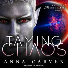 Taming Chaos Audiobook, by Anna Carven