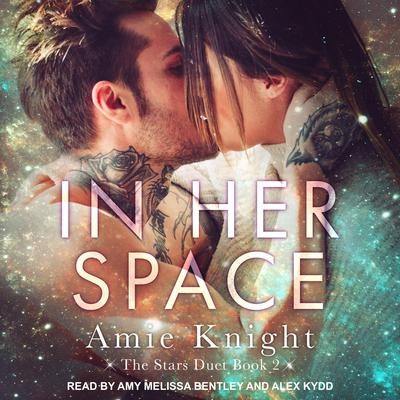 In Her Space Audiobook, by Amie Knight