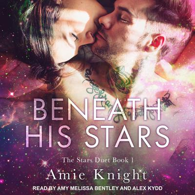 Beneath His Stars Audiobook, by Amie Knight