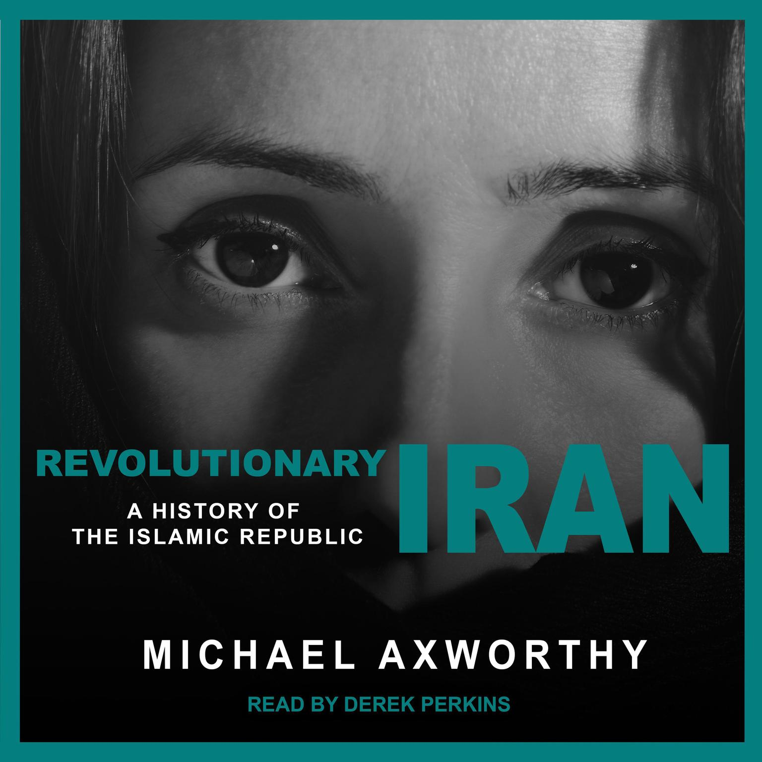 Printable Revolutionary Iran: A History of the Islamic Republic Audiobook Cover Art