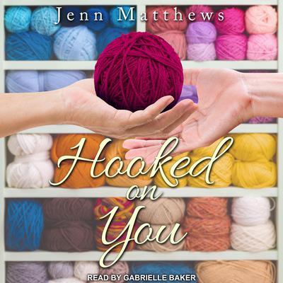 Hooked on You Audiobook, by Jenn Matthews