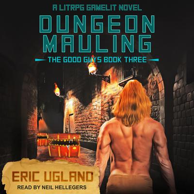 Dungeon Mauling: A LitRPG/GameLit Novel Audiobook, by Eric Ugland