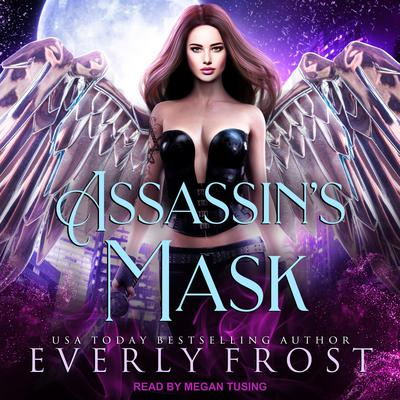 Assassins Mask Audiobook, by Everly Frost