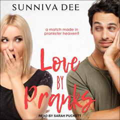 Love by Pranks Audiobook, by Sunniva Dee