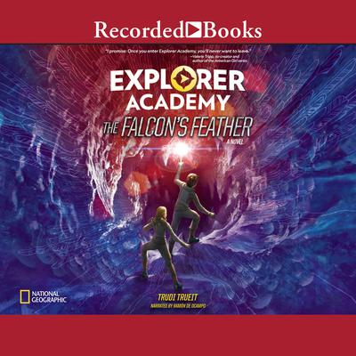 Explorer Academy: The Falcons Feather Audiobook, by Trudi Trueit