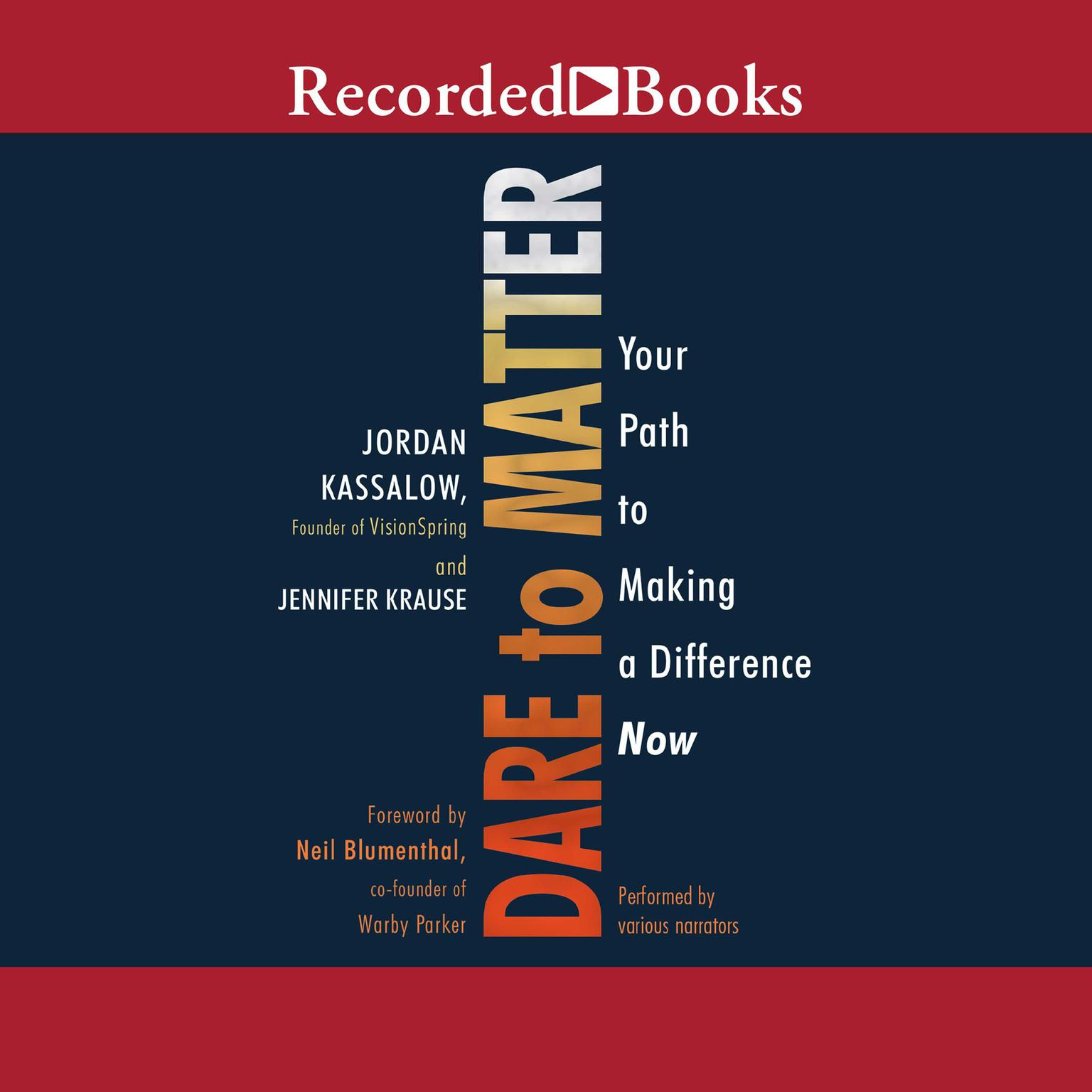 Printable Dare to Matter: How to Make a Living and Make a Difference Audiobook Cover Art