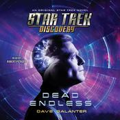 Star Trek: Discovery: Dead Endless Audiobook, by Dave Galanter