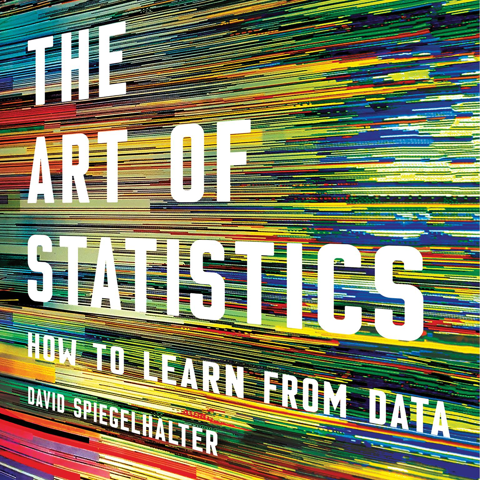 Printable The Art of Statistics: How to Learn from Data Audiobook Cover Art