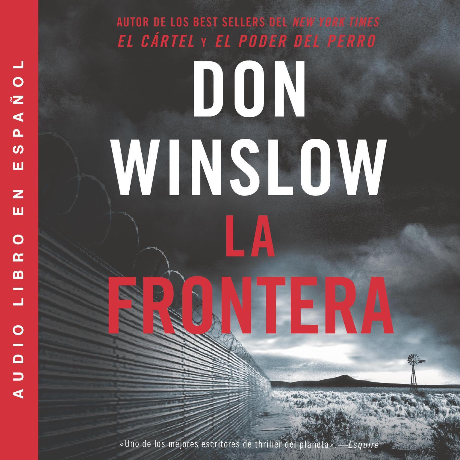 Printable Border, The / Frontera, La (Spanish edition): Una novela Audiobook Cover Art