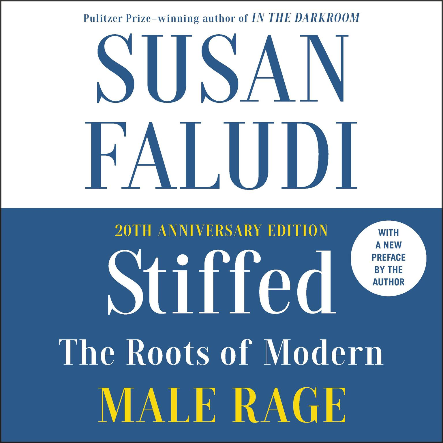 Printable Stiffed: The Roots of Modern Male Rage Audiobook Cover Art