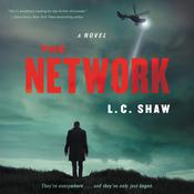 The Network: A Novel Audiobook, by L. C. Shaw