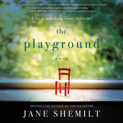 The Playground: A Novel Audiobook, by Jane Shemilt