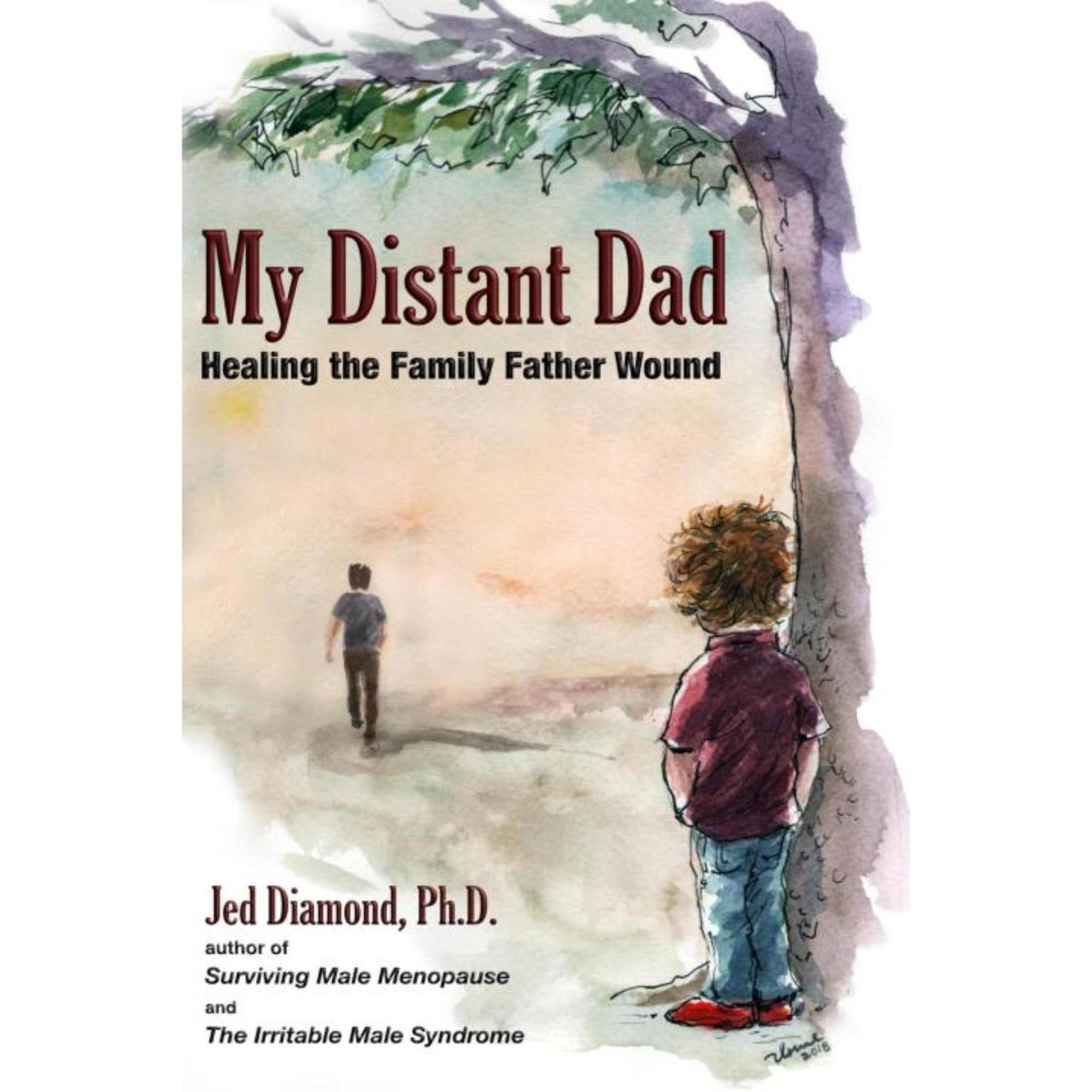 Printable My Distant Dad: Healing the Family Father Wound Audiobook Cover Art