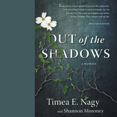 Out of the Shadows: A Memoir Audiobook, by Shannon Moroney