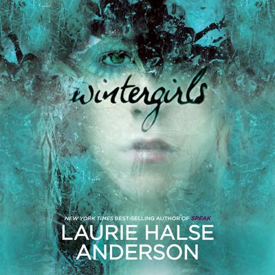 Wintergirls Audiobook, by Laurie Halse Anderson