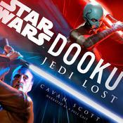 Dooku: Jedi Lost (Star Wars) Audiobook, by Cavan Scott