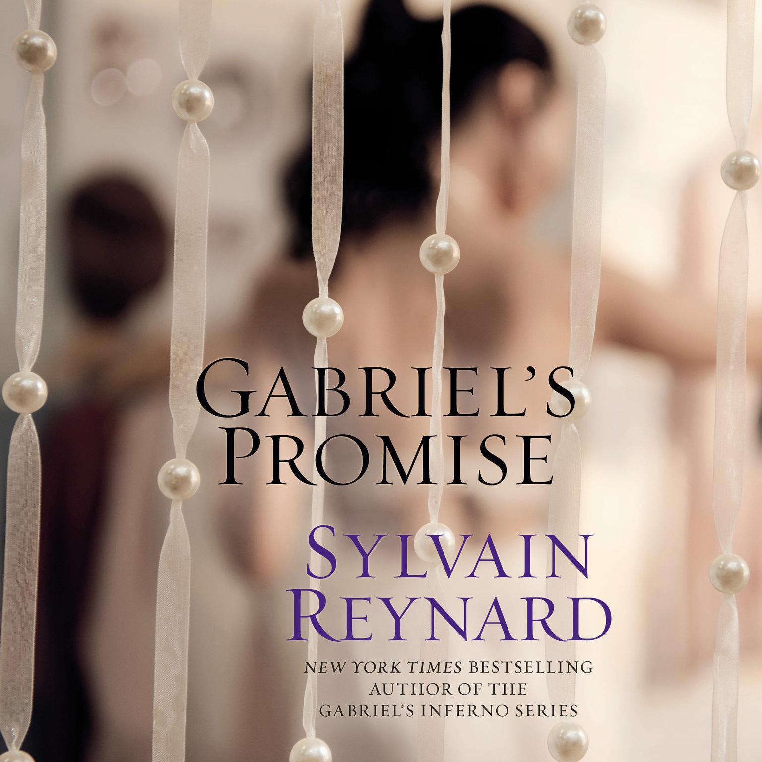 Gabriels Promise Audiobook, by Sylvain Reynard