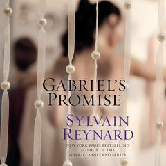 Gabriels Promise Audiobook, by Sylvain Reynard