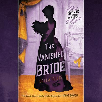 The Vanished Bride Audiobook, by Bella Ellis