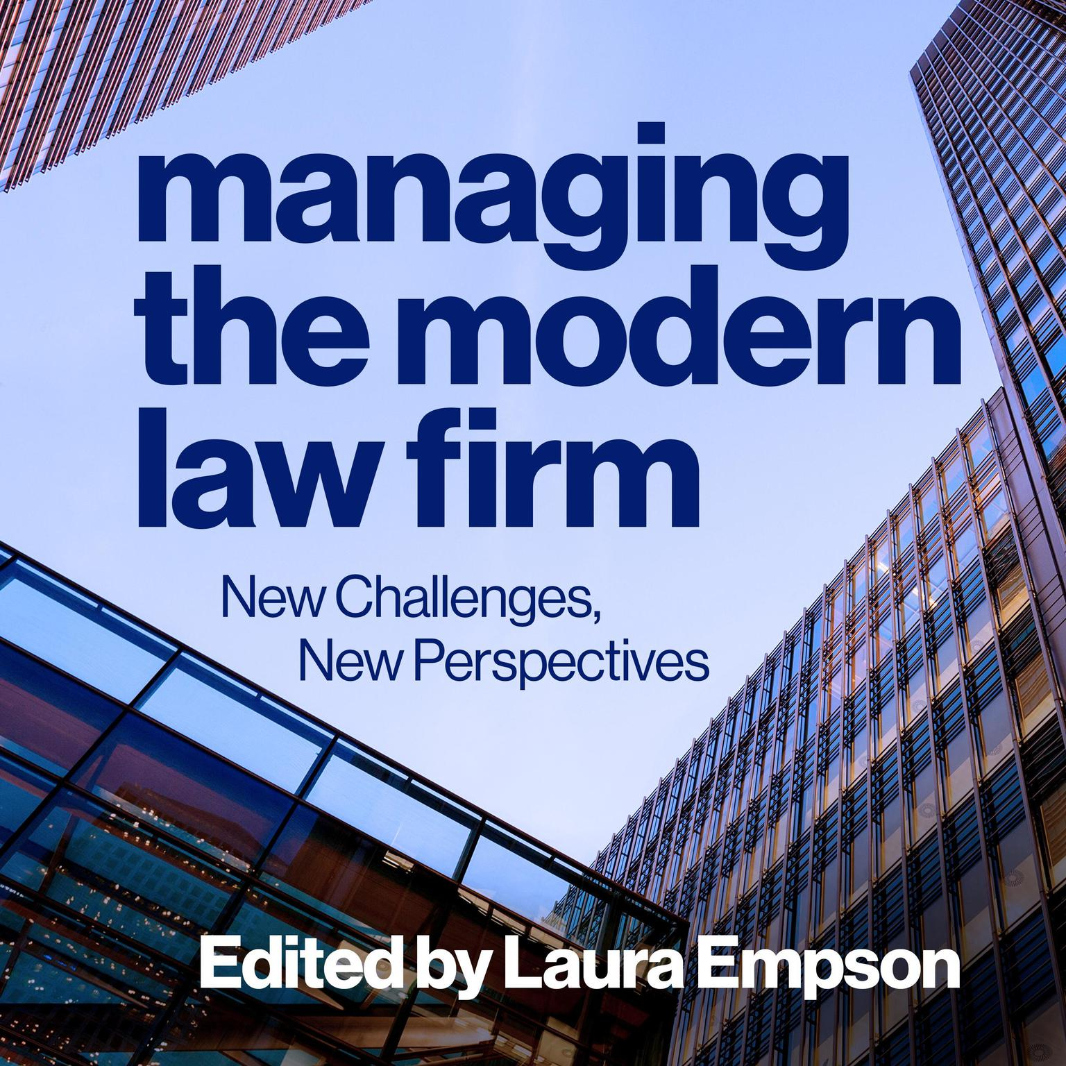 Printable Managing the Modern Law Firm: New Challenges, New Perspectives Audiobook Cover Art