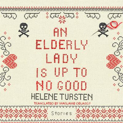 An Elderly Lady Is Up to No Good Audiobook, by Helene Tursten