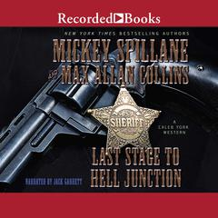Last Stage to Hell Junction Audiobook, by Max Allan Collins, Mickey Spillane