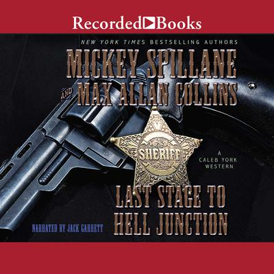 Last Stage to Hell Junction Audiobook, by Max Allan Collins