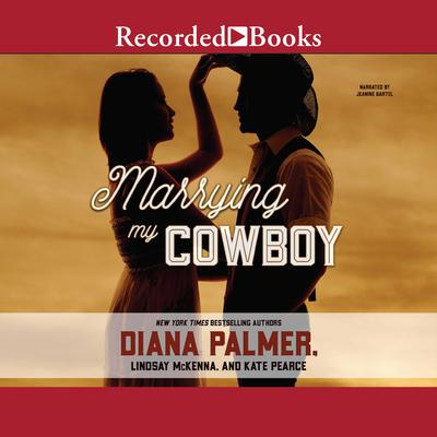 Marrying My Cowboy Audiobook, by Diana Palmer