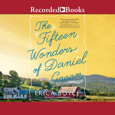 The Fifteen Wonders of Daniel Green Audiobook, by Erica Boyce