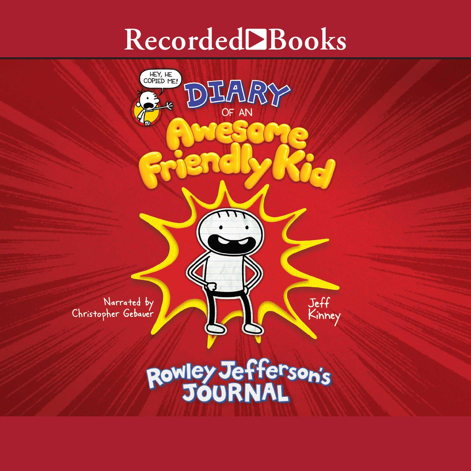 Printable Diary of An Awesome Friendly Kid: Rowley Jefferson's Journal Audiobook Cover Art
