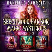 The Beechwood Harbor Magic Mysteries Boxed Set Audiobook, by Danielle Garrett