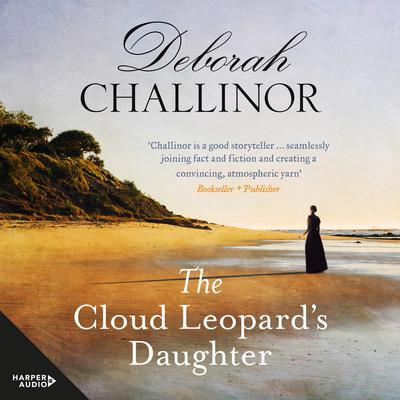 The Cloud Leopards Daughter Audiobook, by Deborah Challinor